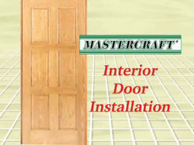 Mastercraft Interior Door Installation Instructions Www